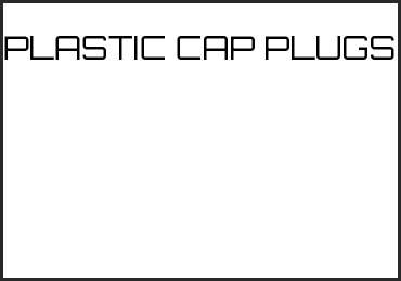 Picture for category PLASTIC CAP PLUGS