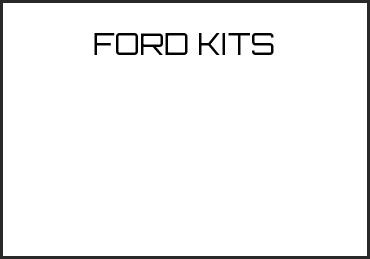 Picture for category FORD KITS