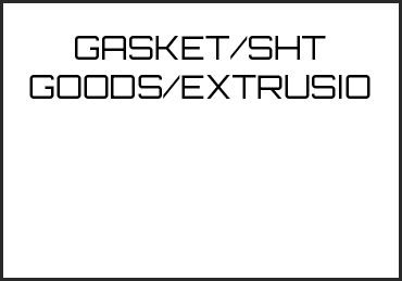 Picture for category GASKET/SHT GOODS/EXTRUSIO
