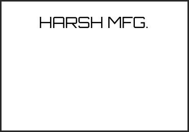 Picture for category HARSH MFG.