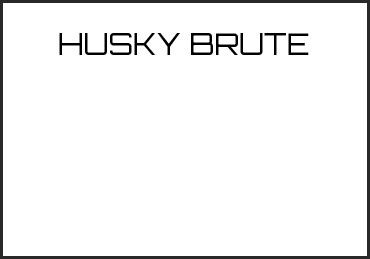 Picture for category HUSKY BRUTE