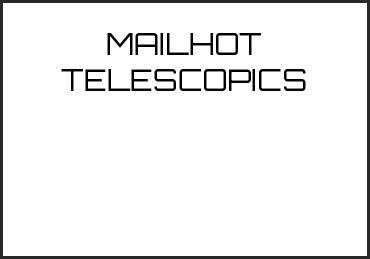 Picture for category MAILHOT TELESCOPICS