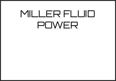 Picture for category MILLER FLUID POWER