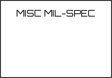 Picture for category MISC MIL-SPEC
