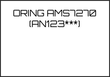 Picture for category ORING AMS7270 (AN123***)