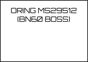 Picture for category ORING MS29512 (BN60 BOSS)