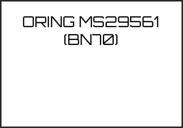 Picture for category ORING MS29561 (BN70)