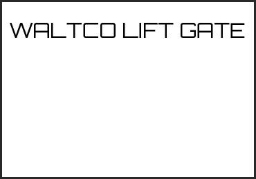 Picture for category WALTCO LIFT GATE