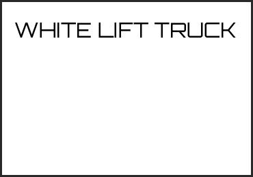 Picture for category WHITE LIFT TRUCK