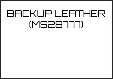 Picture for category BACKUP LEATHER (MS28777)