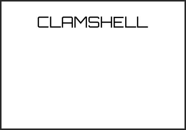 Picture for category CLAMSHELL