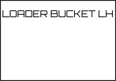 Picture for category LOADER BUCKET LH
