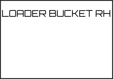 Picture for category LOADER BUCKET RH