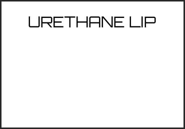 Picture for category URETHANE LIP